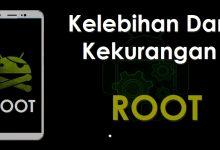 Gambar Arti Root Android Serta Kelebihan dan Kekurangannya 4
