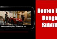 Cara Menampilkan Subtitle / Text Terjemahan Film di Android Tanpa Aplikasi 4