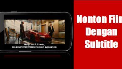 Cara Menampilkan Subtitle / Text Terjemahan Film di Android Tanpa Aplikasi 3
