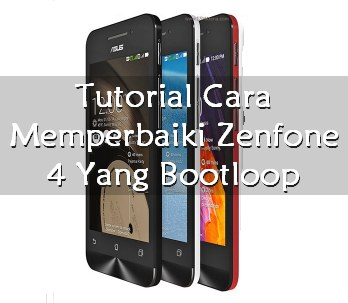 zenfone 4 bootloop
