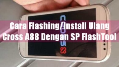 Gambar Cara Flashing/Install Ulang Cross A88 dengan SP FlashTool 9