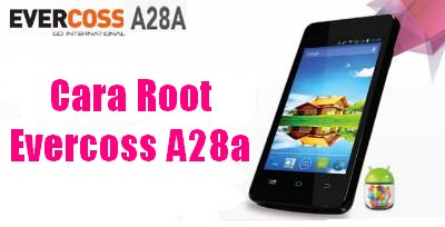 root evercoss a28a