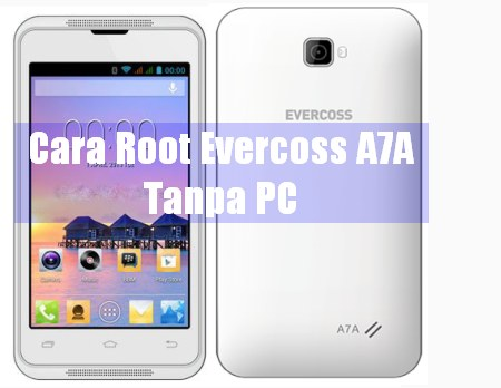 root evercoss a7a