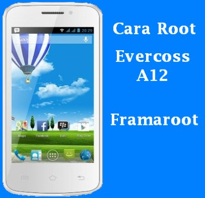 Cara Root Evercoss A12 Tanpa Komputer/PC