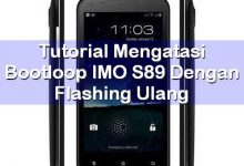 Tutorial Mengatasi Bootloop IMO S89 dengan Flashing Ulang 6