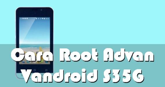 Cara Root Advan Vandroid S35G