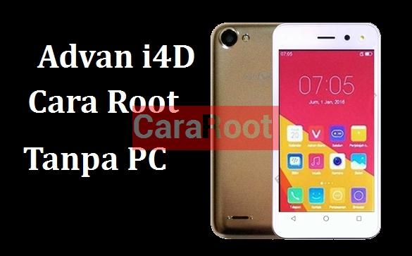 Cara Melakukan Root di Advan i4D Secara Mudah dan Tanpa PC 1