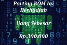 Gambar Bukan April Mop!! Sayembara Porting ROM Berhadiah (CLOSED) 5