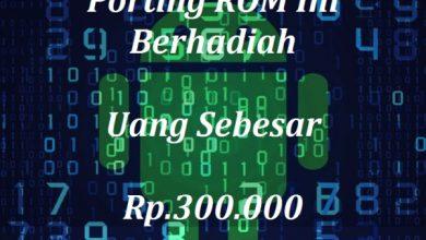 Bukan April Mop!! Sayembara Porting ROM Berhadiah (CLOSED) 11