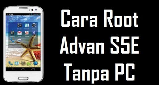 Cara Termudah Root Advan Vandroid S5E 1
