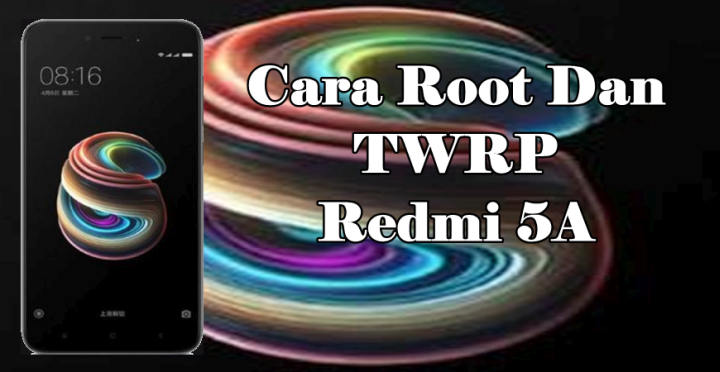 Cara Root Xiaomi Redmi 5A (Riva) dan Pasang TWRP Android Nougat serta Oreo 1