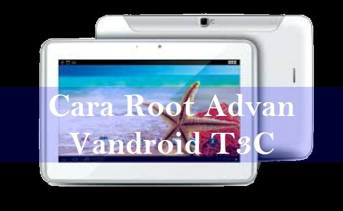 Cara Root Tablet Advan Vandroid T3C 1