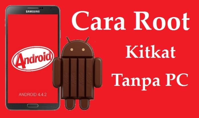 cara root android kitkat