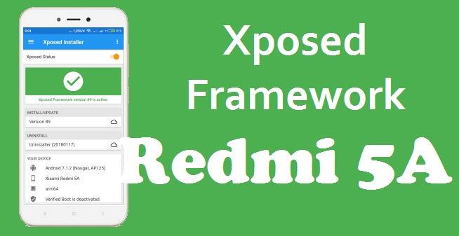 Cara Pasang Xposed Framework Android Nougat Redmi 5A Dan Note 5A