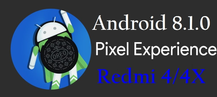 Gambar ROM Pixel Experience OREO Stable buat Redmi 4/4X 1