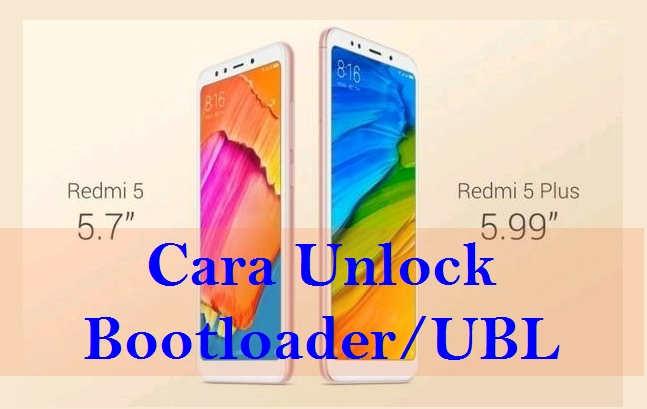 Cara UBL Redmi 5/Plus/Pro