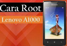 Cara Root Lenovo A1000 Tanpa PC 7