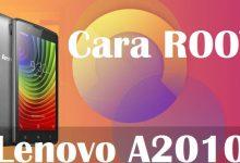 Cara Mudah Root Lenovo A2010 Tanpa PC 1
