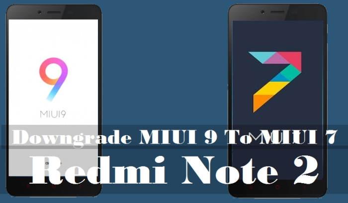 Cara Downgrade MIUI 9 ke MIUI 7 Redmi Note 2 1