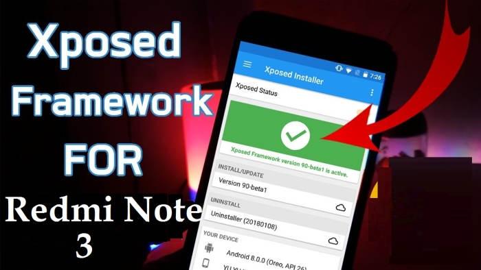 Cara Pasang Xposed Framework Redmi Note 3 MIUI 9 Marshmallow
