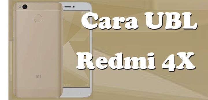 Cara UBL / Unlock Bootloader Redmi 4X (Santoni)