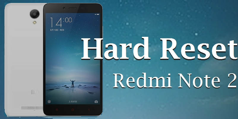 tutorial hard reset redmi note 2