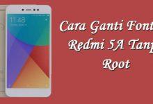Cara Mengubah Font Xiaomi Redmi 5A / Note 5A Tanpa Root 3