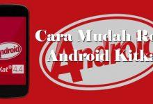 Cara Paling Mudah Mendapatkan Akses Root Android 4.4 Kitkat Tanpa PC 2
