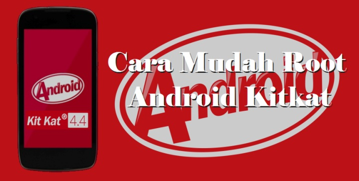 root android kitkat tanpa pc