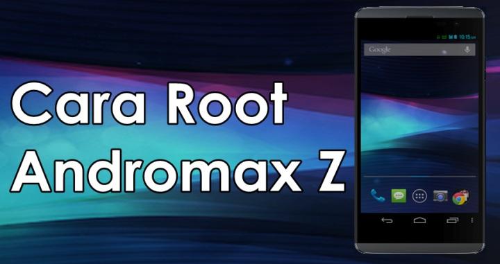 Cara Root Andromax Z Tanpa Komputer