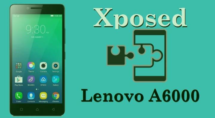 Cara Instal Xposed Framework Di Lenovo A6000
