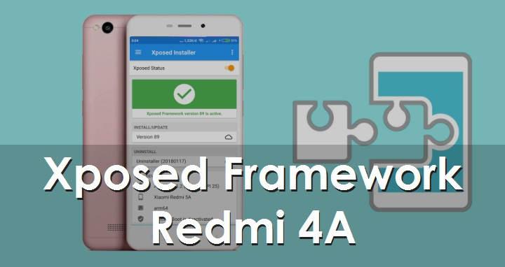 Cara Install Xposed Framework Redmi 4A