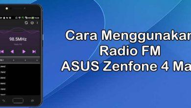 Gambar Cara Menggunakan Radio FM di Asus Zenfone 4 Max 10