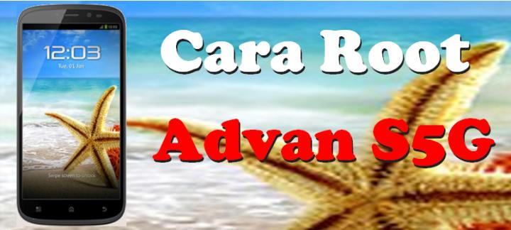 cara root advan vandroid S5G