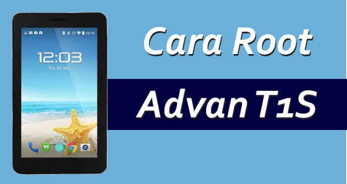 Cara Mudah Root Tablet Advan T1S
