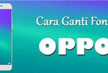 Cara Terbaru Ganti Font OPPO A71 3