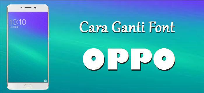 Download Ofont Indonesia Apk Versi 1 0 Font All Oppo Terbaru