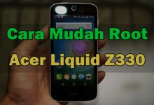 2 Cara Root Acer Liquid Z330 Tanpa PC via Kingroot dan Kingoroot 2