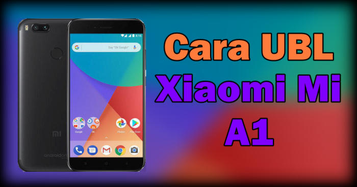 "Gambar Cara Unlock Bootloader ""UBL"" Xiaomi Mi A1 ""Tissot"" Android Nougat Dan Oreo 1"