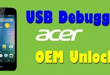 Cara Mengaktifkan USB Debugging Dan OEM Unlock Di Acer 3