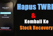 Cara Hapus TWRP Dan Kembali Ke Stock Recovery Bawaan Xiaomi 6