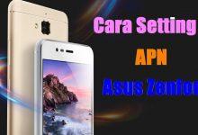 Cara Setting APN Asus Zenfone Telkomsel, XL, Indosat, Smartfren, 3 dan AXIS 7