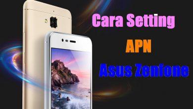 Gambar Cara Setting APN Asus Zenfone Telkomsel, XL, Indosat, Smartfren, 3 dan AXIS 3