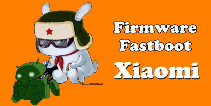 Firmware Fastboot Xiaomi