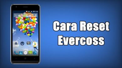 Cara Reset HP dan Tablet Evercoss